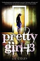Pretty Girl 13: Reminiscent of the Elizabeth Smart case, Pretty Girl-13 is a disturbing and powerful psychological thriller about a girl who must piece together the mystery of her kidnapping and abuse. Perfect for fans of books like Jay Asher's Thirteen Reasons Why, Elizabeth Scott's Living Dead Girl, and Caroline B. Cooney's The Face on the Milk Carton series.