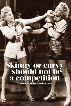 Skinny, Curvy, Muscular, Lean blah di blah blah - Whatever you are, whatever you WANT to be - rock it hard.