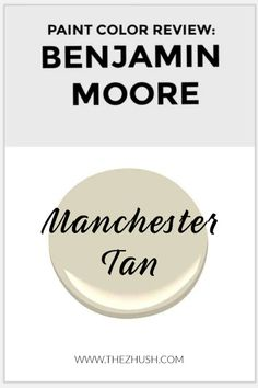 Paint Color Review Benjamin Moore Manchester Tan pin image Beige Paint Colors, Tan Paint, Wall Paint Colors, Best Interior Paint, Interior Paint Colors, Manchester Tan Benjamin Moore, Elephants Breath, Stone Accent Walls, Best White Paint