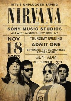 Nirvana Unplugged In New York 1993 Nirvana, Rock And Roll, Pop Rock, Concert Rock, Rock Band Posters, Vintage Concert Posters, Mtv Unplugged, Tour Posters, Movie Posters