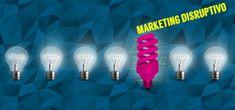 Marketing disruptivo. Implicaciones y ventajas