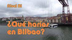 ¿Qué harías en Bilbao? Nivel B1