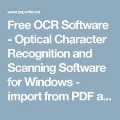 Free OCR Software - Optical Character Recognition and Scanning Software for Windows - import from PDF and Twain Scanners