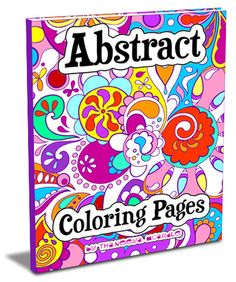 If you like my abstract art you'll love my book of Abstract Coloring Pages! by Thaneeya McArdle  http://www.art-is-fun.com/abstract-coloring-pages.html