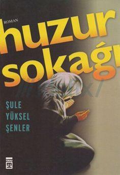 huzur-sokagi-sule-yuksel-senler