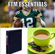 This shitty pun  please tell me you get it, fellow FTMs  Packer, binder, T(ea)