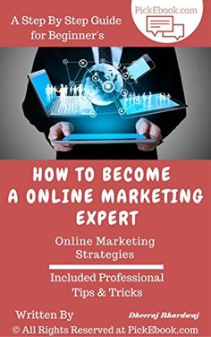 How to Become A Online Marketing Expert: Online Marketing Strategies (English Edition)