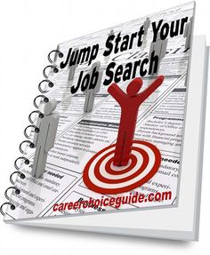 "Job search report ""Jump Start Your Job Search"" - How to figure out where you might be getting stuck in your job hunt. Free when you sign up for the Career Newsletter http://www.careerchoiceguide.com/career-newsletter.html"