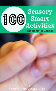 100 Sensory Smart Activities for home or school. What an awesome resource to save and come back to over and over! #smartmarch #sensory