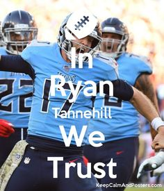 In Ryan Tannehill We Trust Tennessee Titans Football, Tennessee Girls, Poster Generator, Memphis, Football Helmets, Legends, Nfl, Trust, Posters