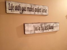 Life with you makes perfect sense you're my best friend - song lyric sign - tim mcgraw sign - wedding props - Valentine's Day signs - love by SandJBargainVault on Etsy https://www.etsy.com/listing/262805240/life-with-you-makes-perfect-sense-youre