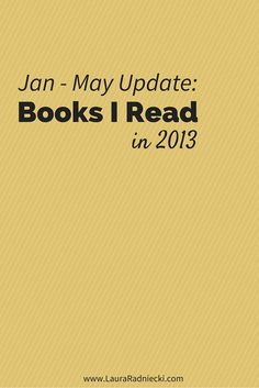 2013 - Books Read - First Half of the Year Recap