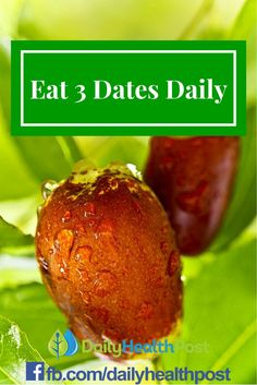 Eat 3 Dates Daily And These 6 Things Will Happen To Your Body!