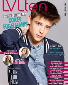 Corey Fogelmanis from Disney Channel's Girl Meets World is on the cover of LVLten's latest issue. The magazine prints quarterly and the Disney star is featu