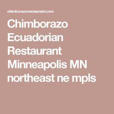 Chimborazo Ecuadorian Restaurant Minneapolis MN northeast ne mpls