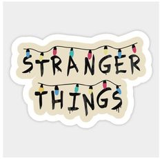 Preppy Stickers, Cute Laptop Stickers, Bubble Stickers, Cool Stickers, Printable Stickers, Notebook Stickers, Stranger Things Tumblr, Stranger Things Quote, Stranger Things Aesthetic