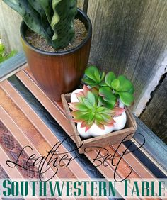 Redo It Yourself Inspirations : Southwestern Leather Belt Table