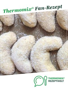 Vanillekipferl Vanilla crescents by A Thermomix ® recipe from the Baking Sweet category www.de, the Thermomix® Community. Croissants, Baking Recipes, Cookie Recipes, Biscuits, Thermomix Desserts, Morning Food, Pampered Chef, How To Make Bread, Greek Recipes