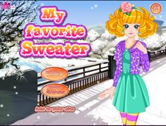#Girls go Game  - play games free now at  >>> http://www.girlsgo2games.com/games-my-favorite-sweater.html