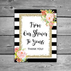Bridal Shower From Our Shower To Yours Sign by TheDigiSloth