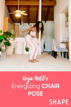 Koya Webb's Energizing Chair Pose Intense Cardio Workout, Butt Workout, Internal Energy, Yoga Master, Celebrity Diets, Chair Pose, Holistic Health Coach, Yoga Moves, Sweat It Out
