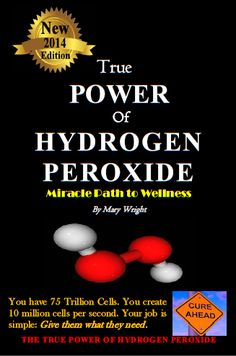 2014 True Power of Hydrogen Peroxide, Miracle Path To Wellness - Mary Wright, goes beyond One Minute Cure Food Grade Hydrogen Peroxide, Peroxide Uses, Pseudo Science, Sr1, Alternative Health, Bleach Alternative, Natural Cures, Au Natural, Natural Healing