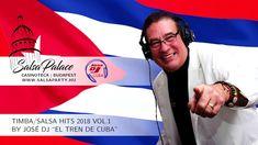 """Timba/Salsa hits 2018 vol.1 by José Dj """"el tren de Cuba"""" Cuba, Salsa Party, Dj, Music, Youtube, Merengue, Reggaeton, Train, Musica"""