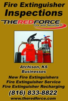 Fire Extinguisher Inspections Atchison, KS (816) 833-8822 Discover the Complete Source for Fire Protection Equipment and Service.. We're The Red Force Fire and Security!! Call us Today!