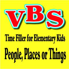 People, Places or Things:  Vacation Bible School Ideas for Elementary Kids.  Creative Resources to Help You Share the Bible with Children. #Sundayschool