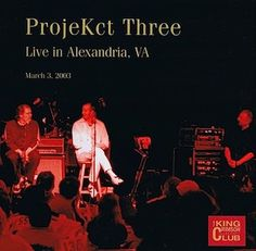 "Projekct Three ""Live in Alexandria, VA, March 3, 2..."