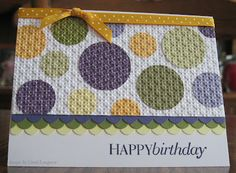 card by Carol Longacre.... use scraps to punch various size circles and strips for the borders.... love the embedded embossing technique... (change sentiment)