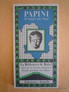 El espejo que huye, Giovanni Papini, Siruela, La Biblioteca de Babel 5 - Foto 1