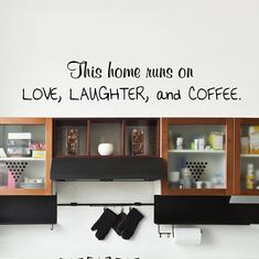 This Home Runs on Love, Laughter, and Coffee Kitchen Vinyl, Oracal Vinyl, Vinyl Decals, Kitchen Dining, I Shop, Laughter, Cricut, Running, Wall Art