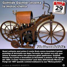 19 agosto 1885: Gottlieb Daimler inventa la motocicletta  Immaginate di mettere il motore ad una bicicletta. Andrete più veloci più lontano e senza faticare. Forse a questo avrà pensato Gottlieb Daimler quando pensò di motorizzarne una. La bicicletta nella sua forma più primitiva era nata nemmeno settantanni prima quando il conte Drais alla ricerca di un mezzo di locomozione che non fosse trainato da animali si inventò la draisina ancora senza pedali e senza catena ma pur sempre di una…