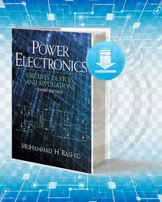 Free Book Power Electronics Circuits Devices and Applications Third Edition By Muhammad. Mechatronics Engineering, Electrical Engineering Books, Control Engineering, Electrical Projects, Computer Engineering, Electronic Engineering, Power Electronics, Electronics Components, Electronics Projects