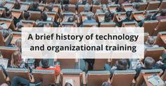 How Technology Has Affected Organizational Training - Training Station