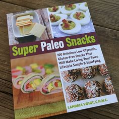 Cookbook review: Super Paleo Snacks by Landria Voight | Recipe Renovator | Paleo, dairy-free, gluten-free, and some nut-free recipes. Family friendly.