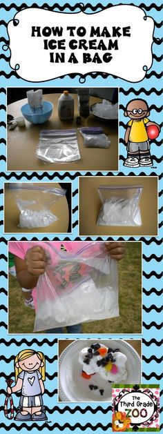 Ice Cream In a Bag. Check out this blog post for the ingredients and the directions to make this perfect last week of school treat.