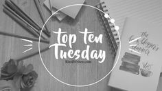 Top Ten Tuesday | Tell Me What to Read (No Seriously, Please DO!) / Finding Wonderland | Where Stories Begin © Rissi JC and RissiWrites.com