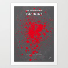 No067+My+Pulp+Fiction+minimal+movie+poster+Art+Print+by+Chungkong+-+$18.00