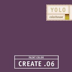 YOLO Colorhouse CREATE .06:  The color of passion.  A deep and daring hue.  Drama with a sense of humor.  Use in dining rooms and powder rooms. $35.95