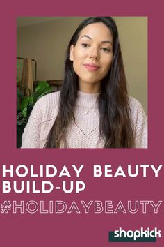 This holiday beauty look is easy to do and can be built up from a minimal look to full glam!