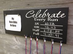 Race bib running medal holder and display running gift Celebrate every Run chalkboard paint  PR
