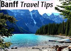 Travel Tips - What to See and Do in Banff, Canada