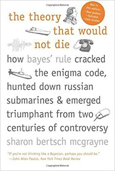 10 best books to read images on pinterest books to read libros the theory that would not die how bayes rule cracked the enigma code fandeluxe Choice Image