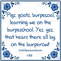 Spoken Word, Goats, Dutch, Tiles, Sayings, Learning, Funny, Stone, Laughing
