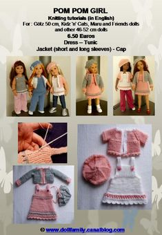POM POM GIRL Knitting tutorials (in English. PDF FILES sent by e-mail) For Götz cm), Kidz 'n' Cats, Maru and Friends and other – dolls Euros Dress – Short and long sleeves Jacket Tunic - Cap English, American Girl, Friends, Short Dresses, Cap, Dolls, Long Sleeve, Knitting Tutorials, Jackets