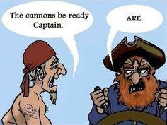 Funny pictures about The Grammar Pirates. Oh, and cool pics about The Grammar Pirates. Also, The Grammar Pirates photos. Nerd Jokes, Nerd Humor, Geek Humour, Dog Jokes, Silly Jokes, Grammar Memes, Grammar Funny, Grammar School, Punctuation Humor