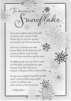 Snowflake Poem I've always LOVED Snowflakes. Christmas Quotes, A Christmas Story, Christmas Projects, Winter Christmas, All Things Christmas, Holiday Crafts, Christmas Readings, Family Christmas, Christmas Stories For Kids