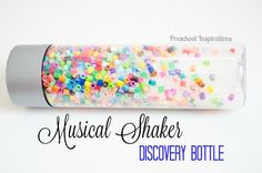 Musical Shaker Discovery Bottle with Beads -- sensory play for all ages! Sensory Bottles Preschool, Glitter Sensory Bottles, Preschool Music Activities, Sensory Wall, Sensory Rooms, Preschool Lesson Plans, Baby Sensory, Sensory Bins, Sensory Activities